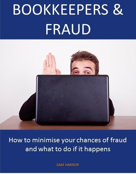 Bookkeepers and How to Minimise Your Chances of Fraud